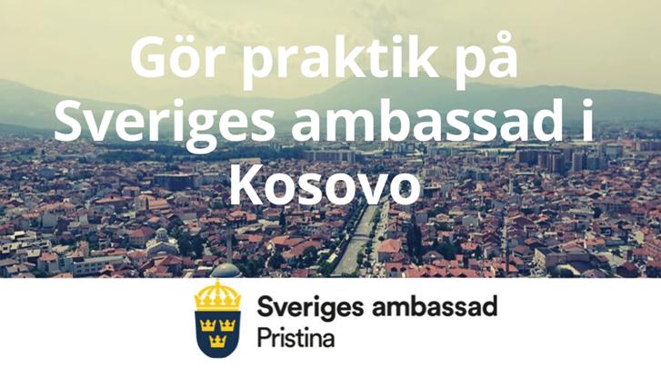 Sök praktik på ambassaden i Kosovo